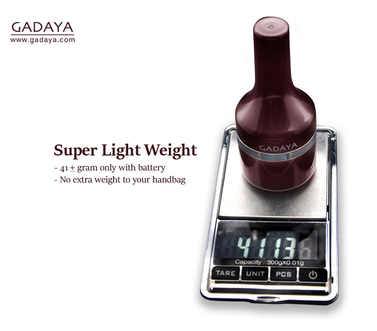 Gadaya is super light weight.